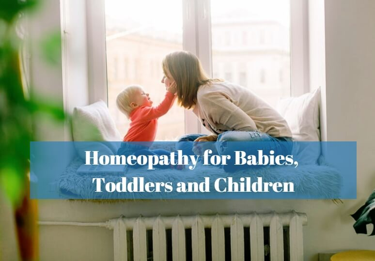 Homeopathy for Babies, Toddlers and Children
