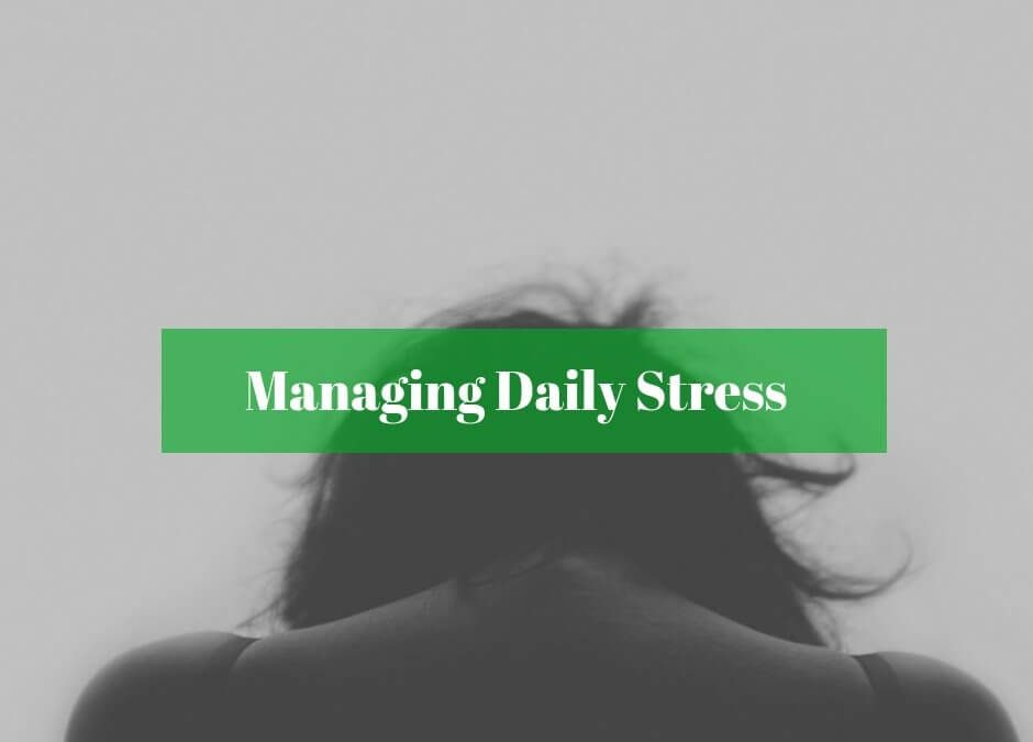 Managing Daily Stress